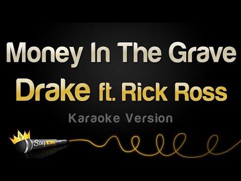 Drake ft. Rick Ross – Money In The Grave (Karaoke Version)