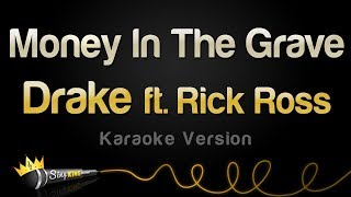 Drake ft  Rick Ross - Money In The Grave (Karaoke Version)