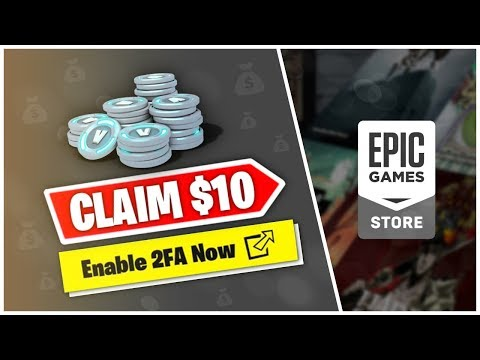 HOW TO CLAIM FREE $10 IN FORTNITE NOW | HOW TO ENABLE 2FA | EPIC GAMES STORE MEGA SALE (2FA REWARDS)