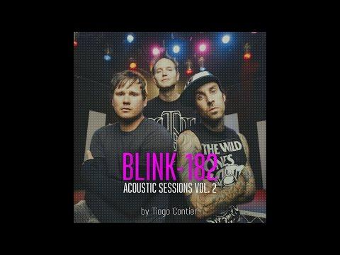 Blink-182 Acoustic Sessions Vol. 2 - Complete Album (Tribute By Tiago Contieri)