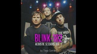 Baixar Blink-182 Acoustic Sessions Vol. 2 - Complete Album (Tribute By Tiago Contieri)