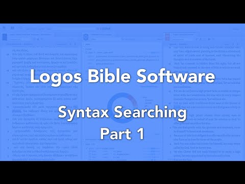 Syntax Searching in Logos Bible Software Part 1
