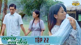 NGÀY EM ĐẾN TẬP 22 - Phim hay 2021 | Hạ Anh, Bạch Công Khanh, Dũng Bino, Cao Minh Đạt, Thân Thúy Hà