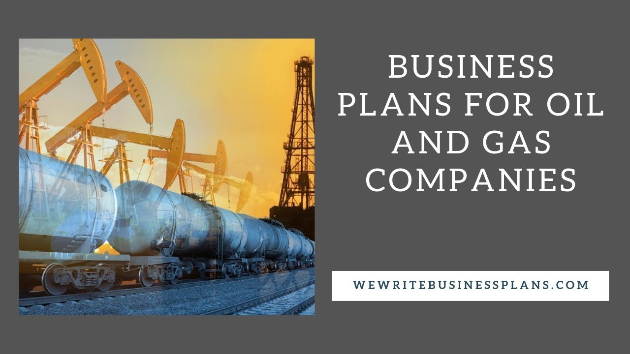 Oil gas business plan sustainable development research proposal