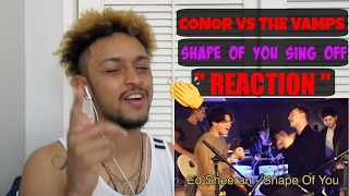 CONOR MAYNARD vs THE VAMPS - SHAPE OF YOU SING OFF REACTION Mp3