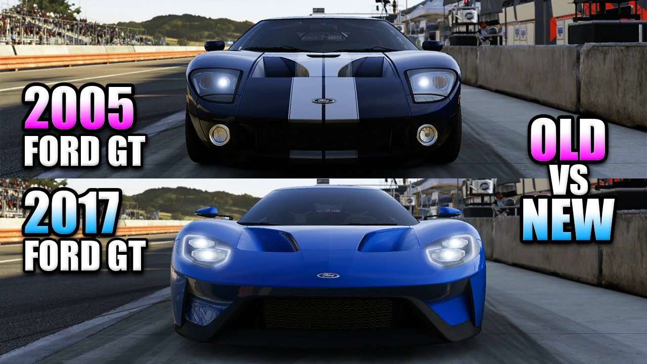 Old Vs New: 2017 Ford GT Vs 2005 Ford GT (Forza 6) - YouTube