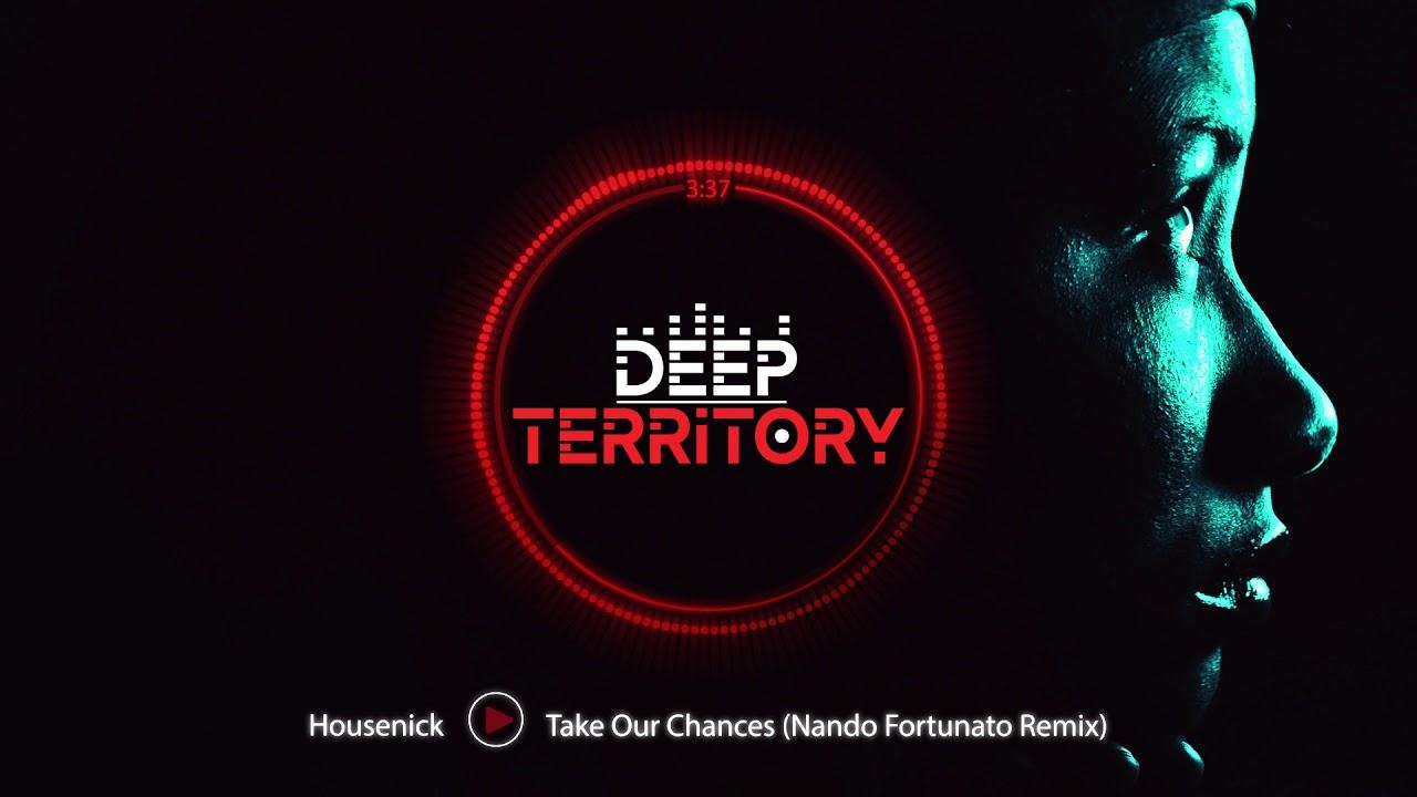 Housenick — Take Our Chances (Nando Fortunato Remix)