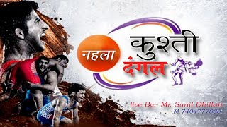 Live Vishal Kusti Dangal Nehla 04 March 2021