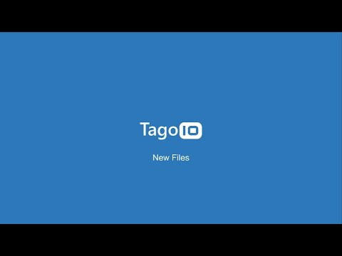 New Files from TagoIO Platform