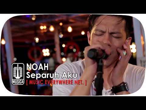 Cover Lagu Live Performance Noah - Separuh Aku