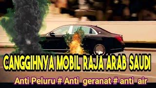 Inilah Kecanggihan Mobil Raja Arab Saudi Yang Dibawa Ke Indonesia
