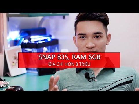 [Smartphone] Snapdragon 835, 6gb ram, Camera kép tele, giá chỉ hơn 8 triệu? Tony Phùng