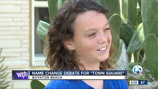 Boynton Beach mayor wants to change the 'Town Square' project name