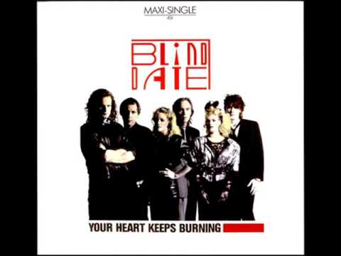 BLIND DATE - YOUR HEART KEEPS BURNING (with Lyrics)