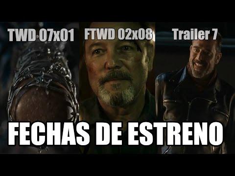 FECHAS DE ESTRENO: The Walking Dead Temporada 7 - Trailer Temporada 7 y Fear The Walking Dead