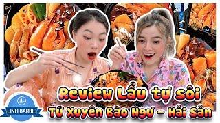 Review Lẩu Tự Sôi Tứ Xuyên - Bào Ngư Hải Sản, Có Ngon Như Lời Đồn? I Linh Barbie Vlog