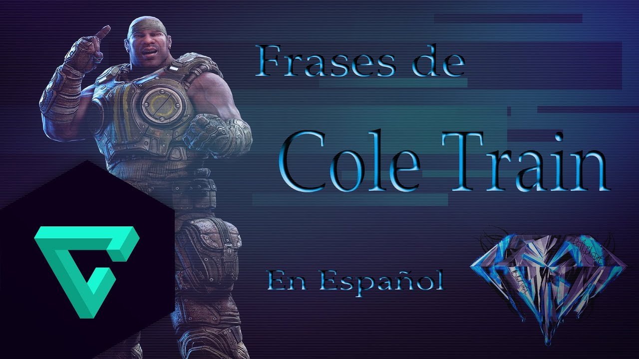 Cole Train Frases Gears Of War 3