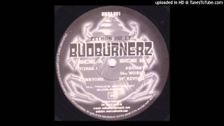BudBurnerz - Python 357 EP - B1 - Against The World