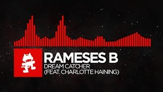 [DnB] - Rameses B - Dream Catcher (feat. Charlotte Haining) [Monstercat EP Release]