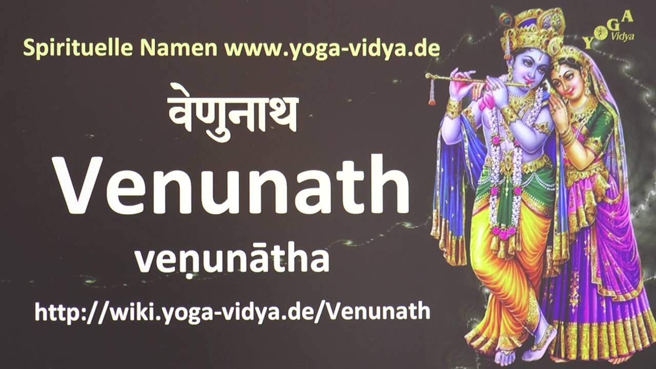 Venunath - Spiritueller Name Sanskrit - Übersetzung