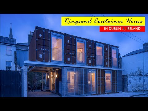 Shipping Container House in Ringsend, Dublin 4, Ireland