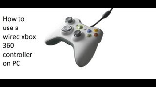 How to play minecraft with a wired xbox 360 controller on pc