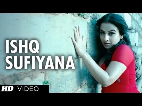 """Ishq Sufiyana Full Song"" ""The Dirty Picture"" 