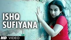 """Ishq Sufiyana Full Song"" ""The Dirty Picture"" | Emraan Hashmi,Vidya Balan"