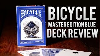 Deck Review - Bicycle Blue Masters Edition Playing Cards