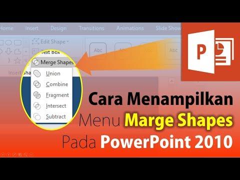 Cara Menampilkan Menu Marge Shapes pada PowerPoint 2010