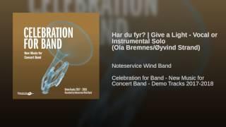 Har du fyr?   Give a Light - Vocal or Instrumental Solo (Ola Bremnes/Øyvind Strand)