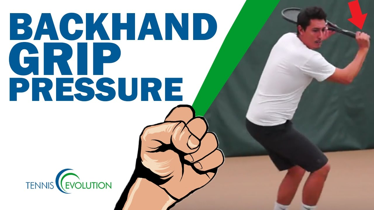 Backhand grip domination