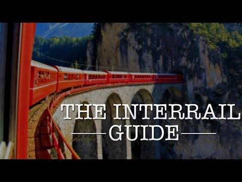 HOW TO INTERRAIL    The Ultimate Interrail Guide