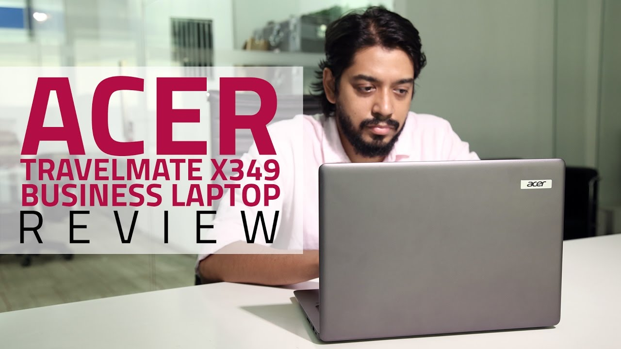 Acer TravelMate X349-G2-M Business Laptop Review