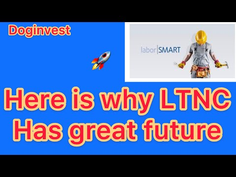 Labor Smart (LTNC) surged 40 % here is why ?