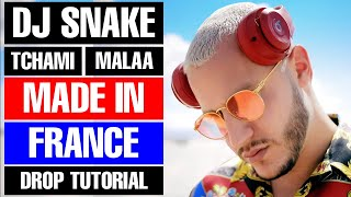 """HOW TO - DJ Snake, Tchami, Malaa, Mercer """"Made In France"""" FREE DOWNLOAD"""