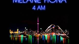 Melanie Fiona - 4 AM (Lyrics)