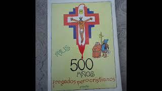 Rius 500 Años Fregados Pero Cristianos