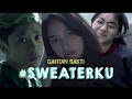 GAHTAN SAKTI - SWEATERKU (OFFICIAL MUSIC VIDEO) Download MP3