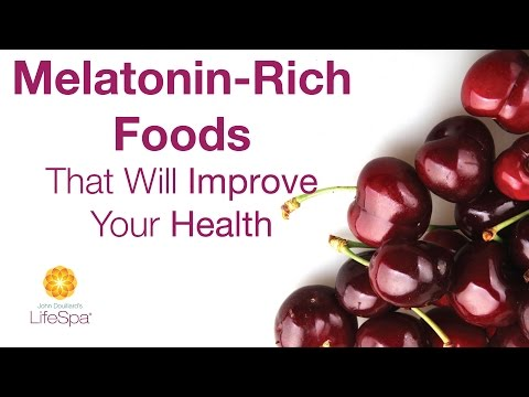 Melatonin-Rich Foods That Will Improve Your Health | John Douillard's LifeSpa