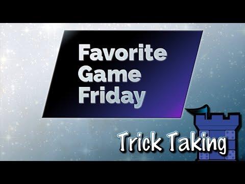 Favorite Game Friday: Trick Taking