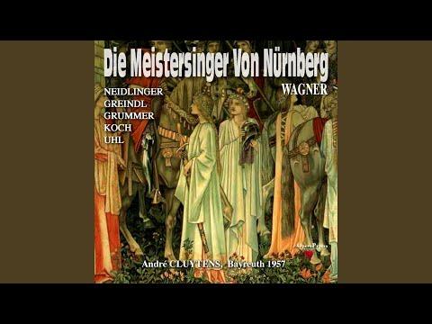 """Die Meistersinger Von Nürnberg, Act II: """"Mich Schmerzt Das Lied, Ich Weiß Nicht Wie!"""" (Eva,..."""