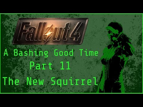 Fallout 4: Bashing Good Time  - Part 11 (Weapon Bashing Only Playthrough)