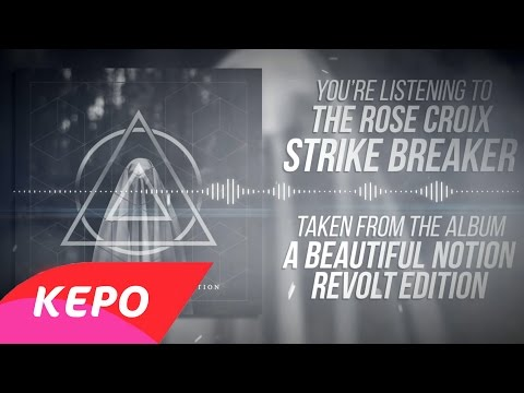 Strikebreaker - The Rose Croix (New Version)
