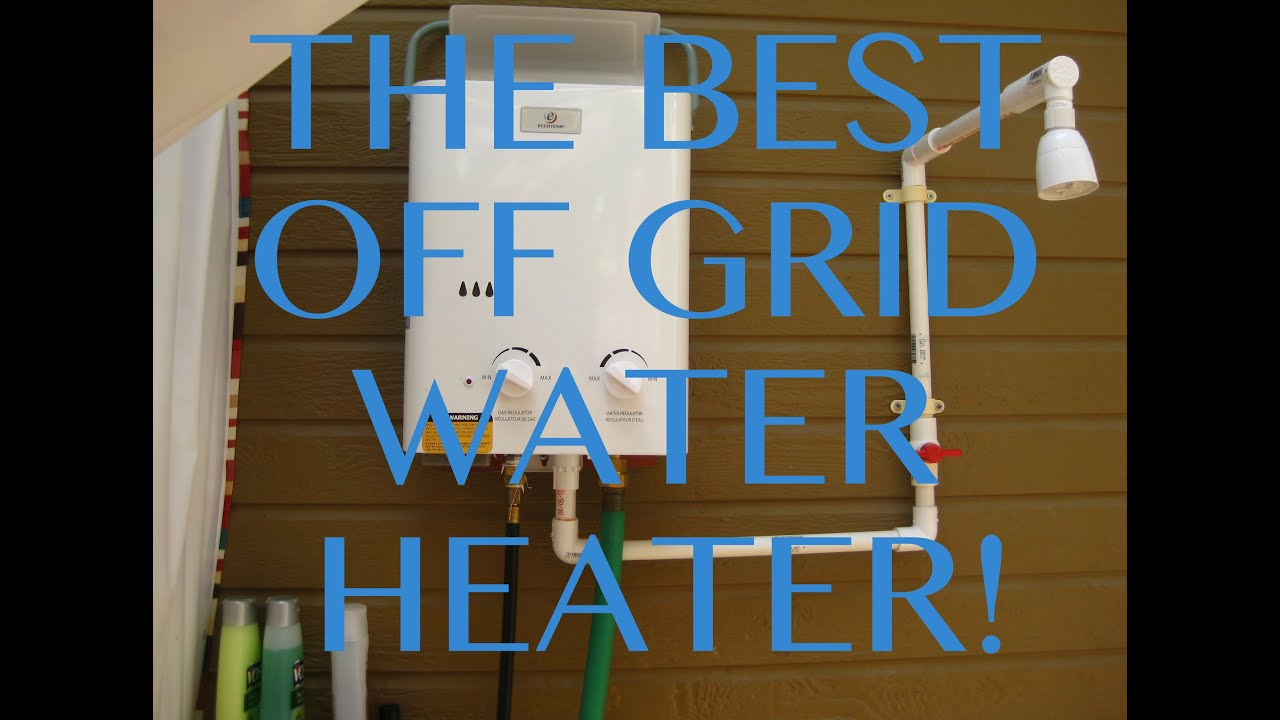 The Best Off Grid Hot Water Heater YouTube