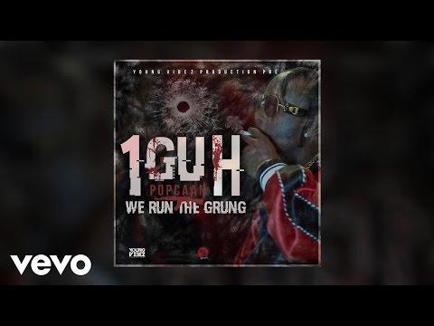 Popcaan – 1Guh [We Run The Grung]
