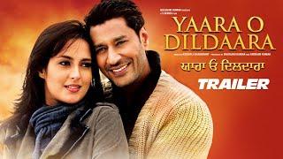 Yaara O Dildaara Official Trailer | Harbhajan Mann, Tulip Joshi, Kabir Bedi | Punjabi Movie