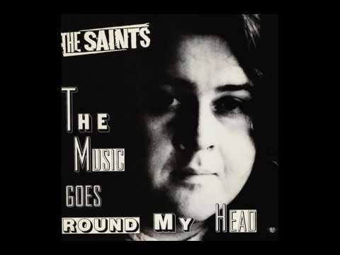 The Saints - Music Goes Round My Head