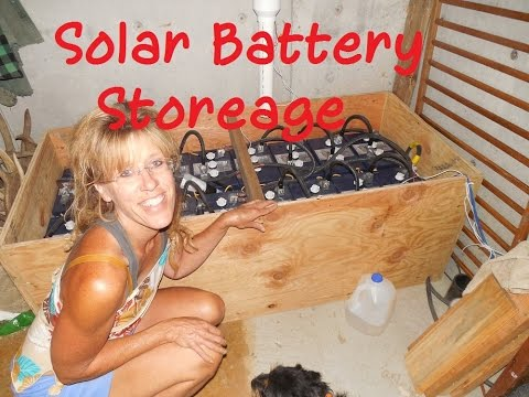 Off Grid Living: Solar Battery Storage