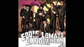 EDDIE LOMATO & EXODUS -  KAU TINGGAL KU SENDIRI